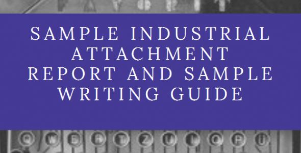 Sample Industrial attachment writing guide