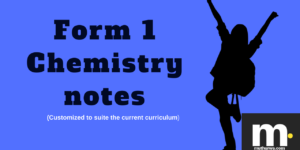 kcse Form one chemistry notes