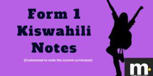 form 1 Kiswahili notes