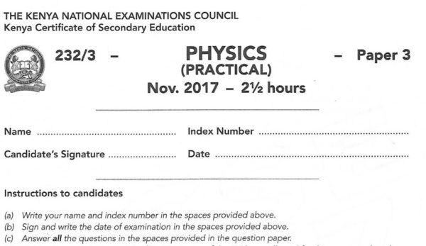 Physics Paper 3 2017 KCSE past paper